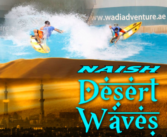 Naish Team Surfs Wadi Adventure Wave Pool Stand Up World Tour