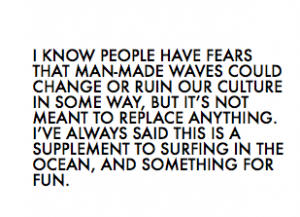 Kelly Slater | Peoples Manmade Wave Fears